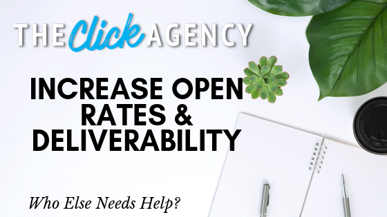 Increase Open Rates & Email Deliverability
